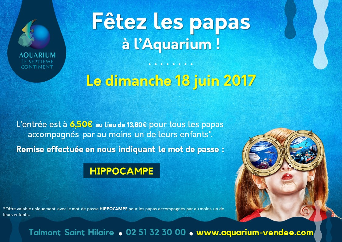 fête-des-peres-tarif-reduit-aquarium-de-vendee